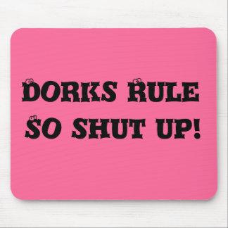 ¡La regla de los Dorks, así que cerró para arriba! Tapetes De Ratones
