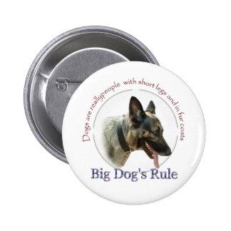 La regla del perro grande pin redondo 5 cm