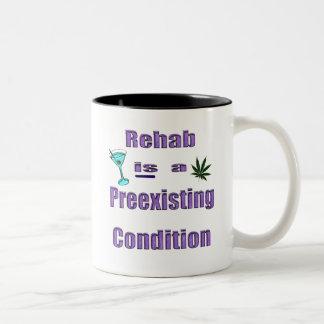 La rehabilitación es una condición preexistente taza de café de dos colores