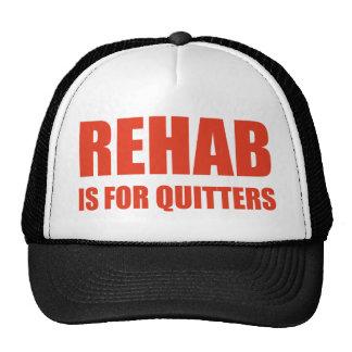 La rehabilitación está para los Quitters Gorro De Camionero