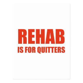 La rehabilitación está para los Quitters Postales