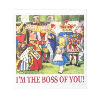 La reina de corazones declara, yo es Boss de usted Bloc De Papel