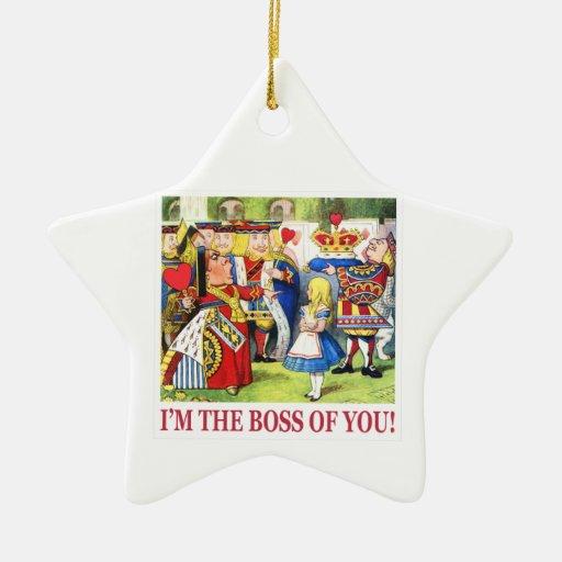 La reina de corazones declara, yo es Boss de usted Ornamento Para Arbol De Navidad