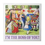 "¡La reina de corazones dice, ""soy Boss de usted! "" Azulejo Ceramica"