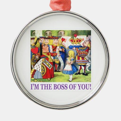 "¡La reina de corazones dice, ""soy Boss de usted! "" Ornato"
