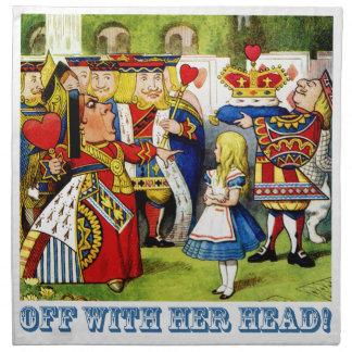 """¡La reina de corazones grita, """"apagado con su cabe Servilleta"""