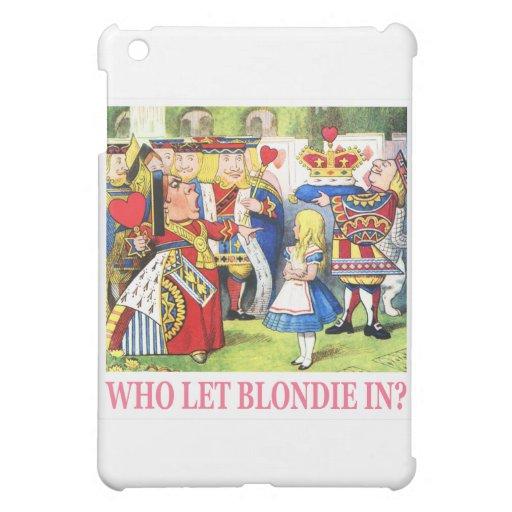 """¿La reina de corazones pide, """"quién dejó Blondie a"""