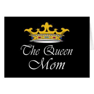 ¡La reina, mamá! Ideas de la camiseta y del regalo Tarjeta De Felicitación