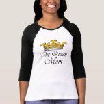 ¡La reina, mamá! ¡Una corona con la actitud para Playera
