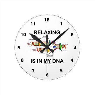La relajación está en mi DNA (la réplica de la Reloj Redondo Mediano