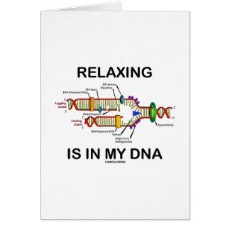 La relajación está en mi DNA (la réplica de la Tarjeta De Felicitación