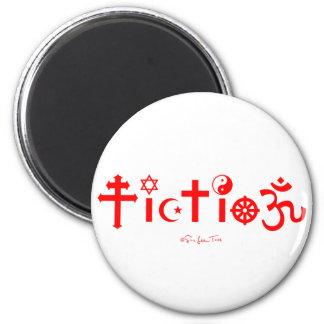 La religión es ficción imán redondo 5 cm