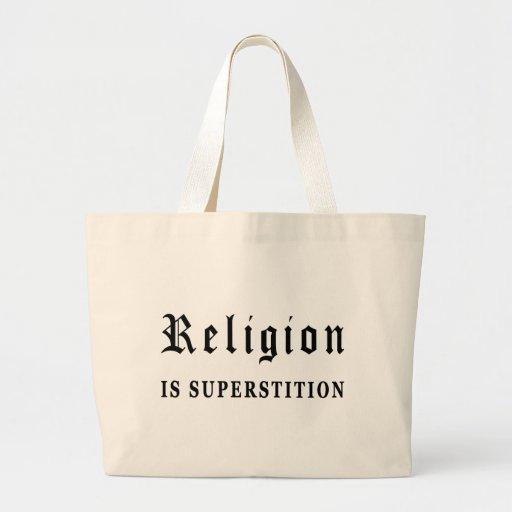 La religión es superstición bolsas