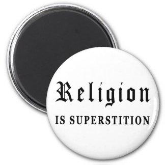 La religión es superstición imán redondo 5 cm
