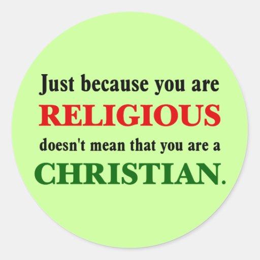 La religión practicante no está practicando pegatina redonda