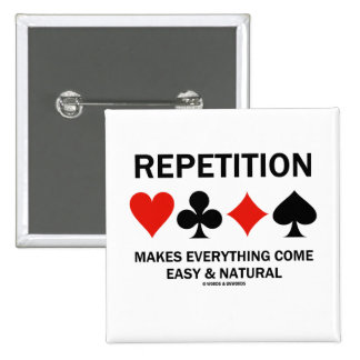 La repetición hace que todo viene fácil y natural pin