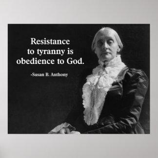 La resistencia a la tiranía es obediencia a dios poster
