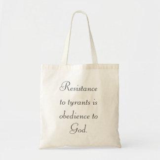 La resistencia a los tiranos es obediencia al bols bolsas