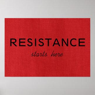 La resistencia comienza aquí en la foto de lino póster