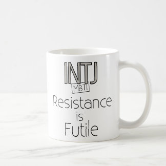 La resistencia de INTJ es vana Taza Clásica