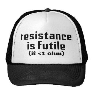 La resistencia es gorra vano