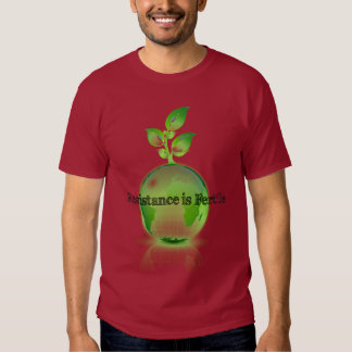 La resistencia es la camisa fértil #3