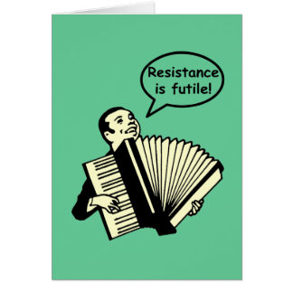 ¡La resistencia es vana! (Acordeón) Tarjetas