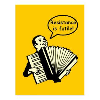 ¡La resistencia es vana! (Acordeón) Postales