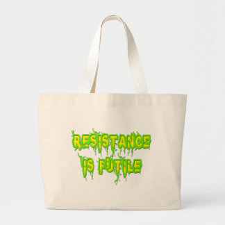 La resistencia es vana bolsa tela grande