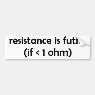 la resistencia es vana etiqueta de parachoque