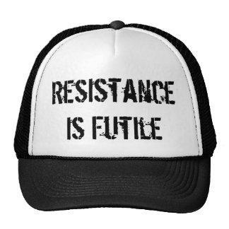 La resistencia es vana gorras