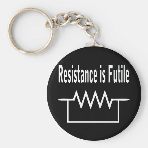 La resistencia es vana llavero