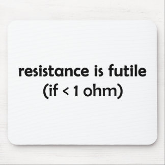 la resistencia es vana mouse pads