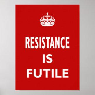 La resistencia es vana impresiones