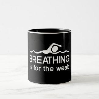 La respiración está para el débil taza de dos tonos