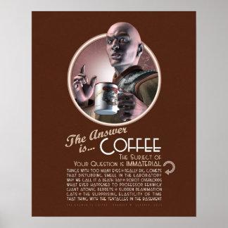 """La respuesta es el poster del café (16x20"""")"""