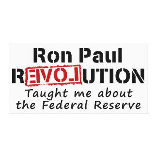 La revolución de Ron Paul me enseñó a Federal Rese Impresión En Lienzo