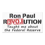 La revolución de Ron Paul me enseñó a Federal Rese Lona Envuelta Para Galerias