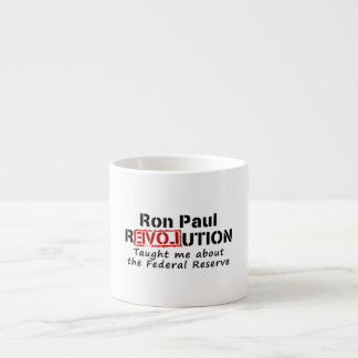 La revolución de Ron Paul me enseñó a Federal Rese Taza De Espresso