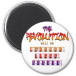La revolución será piada tuvo gusto y compartido ( imán