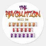 La revolución será piada tuvo gusto y compartido etiquetas redondas