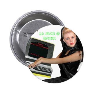 La Rich @ Work Button