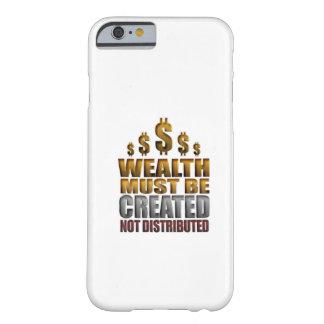 La riqueza debe ser el iPhone no distribuido Funda Barely There iPhone 6