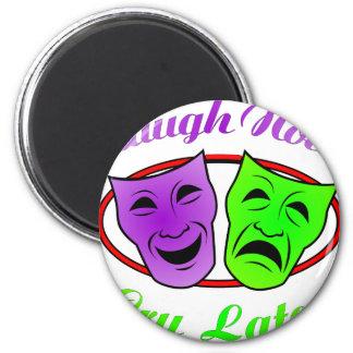 La risa ahora llora máscaras posteriores imán redondo 5 cm