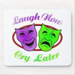 La risa ahora llora máscaras posteriores alfombrillas de ratones