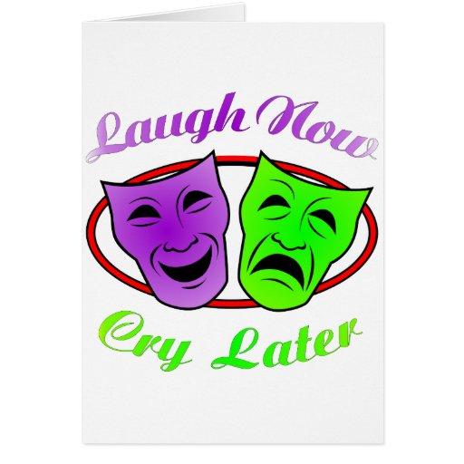 La risa ahora llora máscaras posteriores felicitaciones
