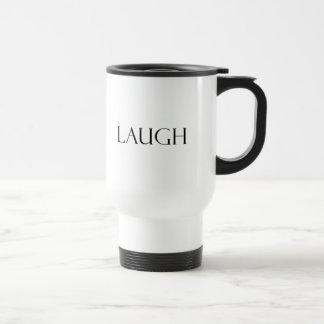 La risa cita cita inspirada de la risa taza de viaje de acero inoxidable