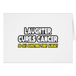 La risa cura al cáncer… felicitacion