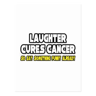 La risa cura al cáncer… tarjetas postales