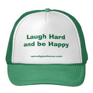 La risa difícilmente y sea feliz gorras